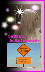 Janell in Retrograde