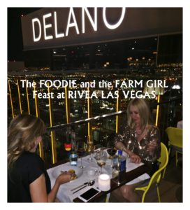 The Foodie and the Farm Girl Feast at Rivea Las Vegas
