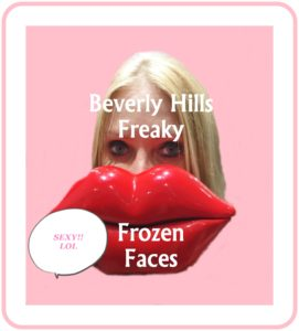 Beverly Hills Freaky Frozen Faces