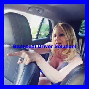 Backseat Driver Solution!