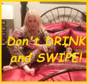 Don't DRINK and SWIPE!